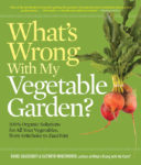 What's Wrong With My Vegetable Garden? Book - St. Clare Heirloom Seeds