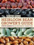 Rancho Gordo Heirloom Bean Grower's Guide Book - St. Clare Heirloom Seeds
