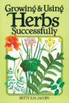 Growing and Using Herbs Successfully - St. Clare Heirloom Seeds