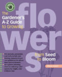 The Gardeners A - Z Guide to Growing Flowers from Seed to Bloom - St. Clare Heirloom Seeds
